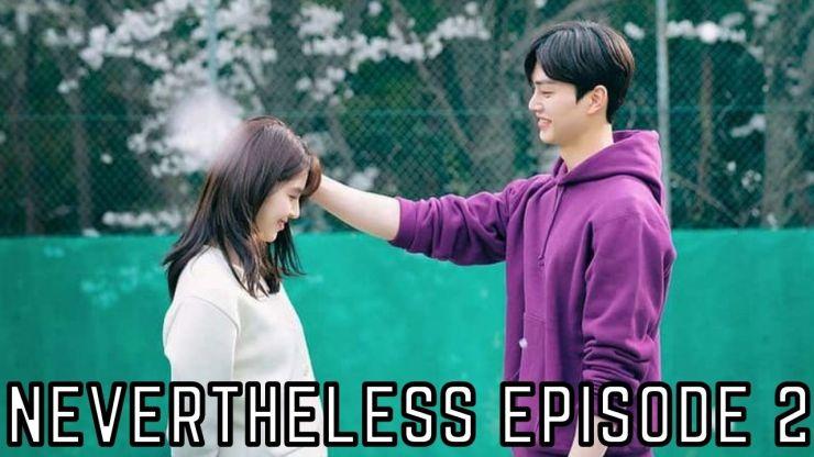 NEVERTHELESS Season 1 Episode 3