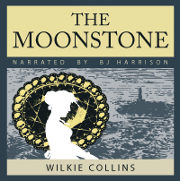 The Moonstone, by Wilkie Collins