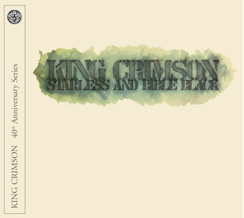King Crimson - Starless and Bible Black - 40th Anniversary Series(CD/DVD-A)