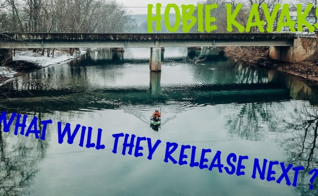 Hobie Kayaks 2021 What Will They Release Next Nextfish Fishing Media District