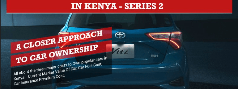Car Ownership Cost For Popular Cars In Kenya – Series 2 (Infographic)
