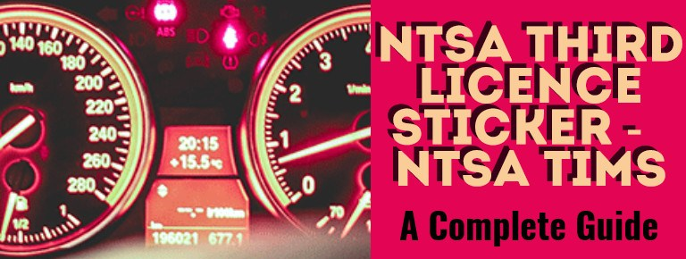 NTSA Third Licence Inspection Sticker, NTSA TIMS [USER GUIDE]