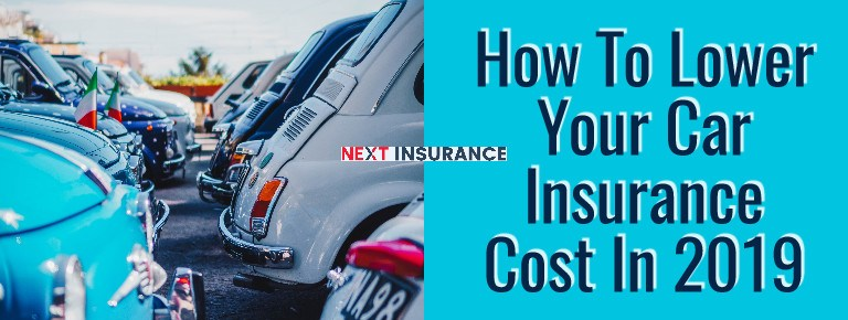 Tips To Lower Your Car Insurance Premium Cost In 2019