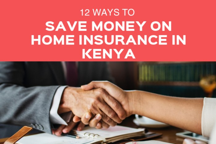 save money home insurance kenya