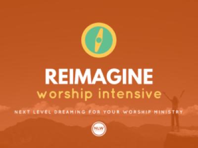 ReIMAGINE Worship Intensive with Dwayne Moore