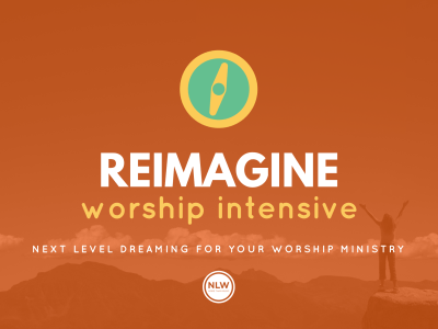 ReIMAGINE Worship Intensive with Dwayne Moore