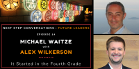 Future Leaders – Episode 14 – Alex Wilkerson – It Started In The Fourth Grade