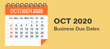 OCTOBER 2020 BUSINESS DUE DATES