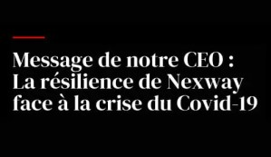 Message de notre CEO : La résilience de Nexway face à la crise du Covid-19