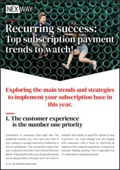 Recurring success: Top subscription payment trends to watch!