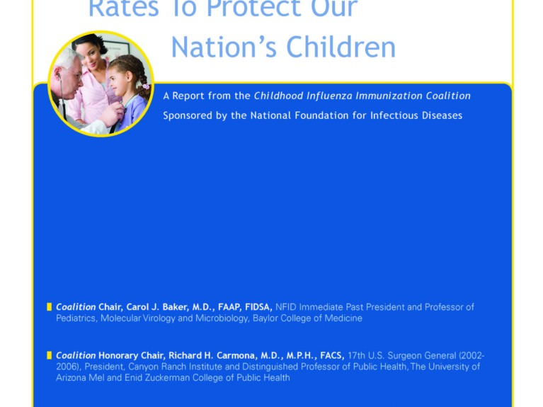 Improving Childhood Influenza Immunization Rates To Protect Our Nation's Children (2008)