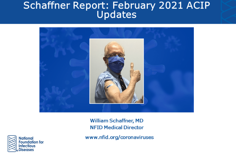 Schaffner Report: New COVID-19 Vaccine and Other ACIP Updates