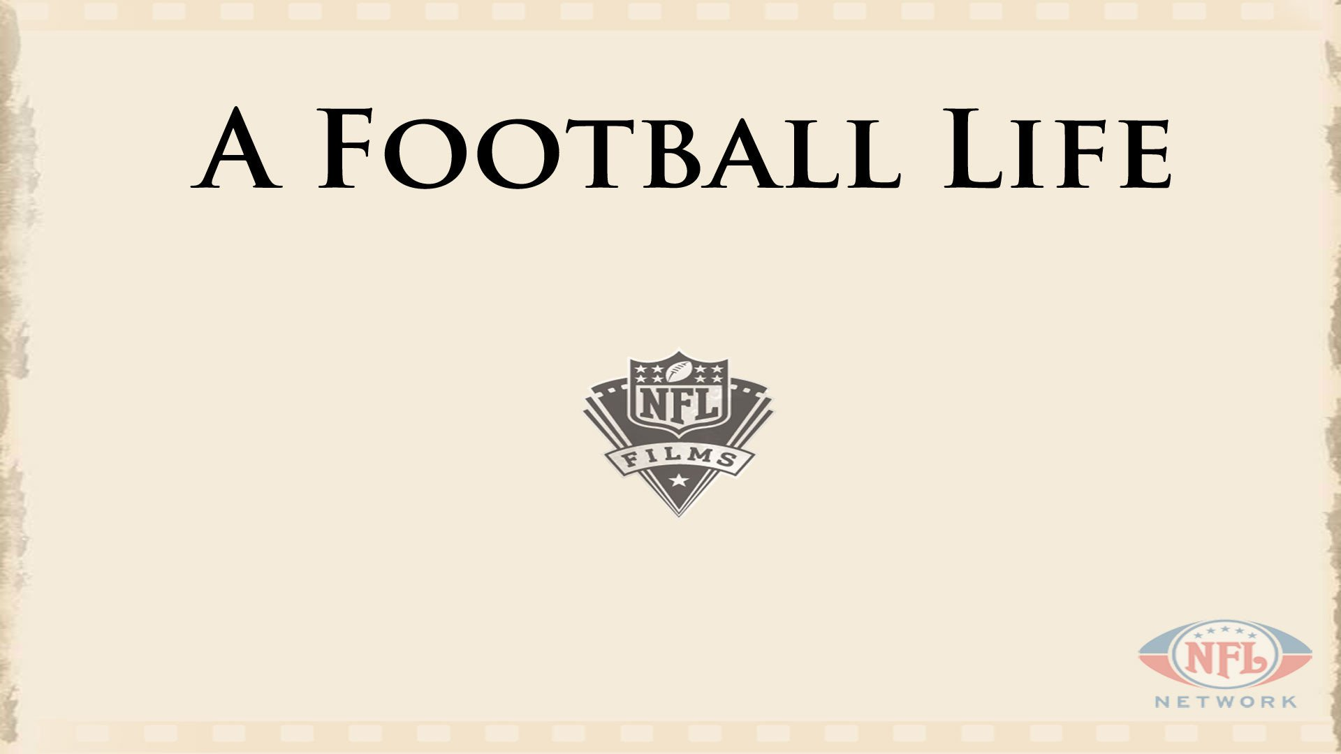 Return of 'A Football Life' and 'The Timeline' to NFL Network to highlight 25 NFL Films documentaries for 2016
