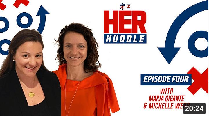 Michelle Webb & Maria Gigante Join Her Huddle! | NFL HER HUDDLE – Episode 4