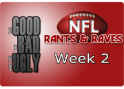The Good, The Bad & The Ugly - Week 2