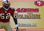 49'ers Gold Mine - Ep.19