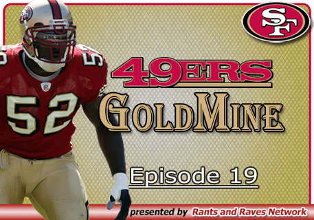 49'ers Gold Mine – Ep.19