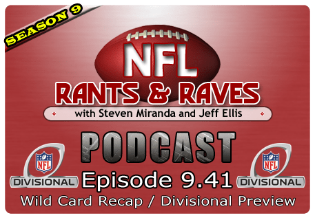 Episode 9.41 – Wild Card Recap / Divisional Preview