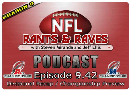 Episode 9.42 – Divisional Recap / Championship Preview