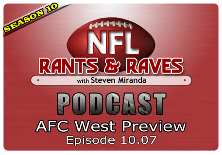 Episode 10.07 – AFC West Preview
