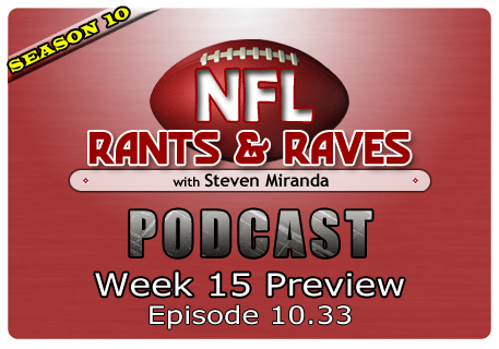 Episode 10.33 – Week 15 Preview