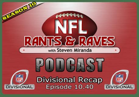Episode 10.40 – Divisional Recap