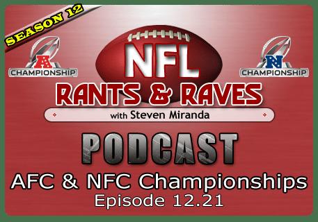 Episode 12.21 – AFC & NFC Championships