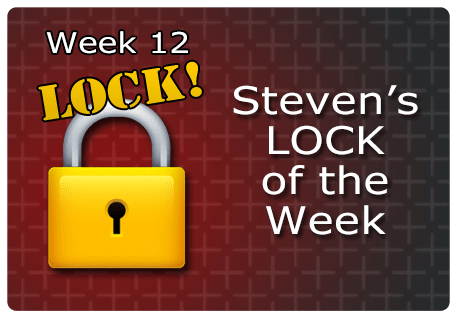WK 12 – LOCK of the Week