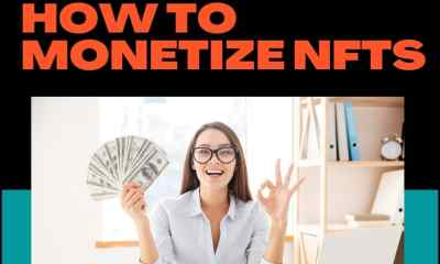 How To Monetize Your NFTs