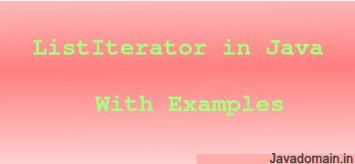 ListIterator in Java with Examples