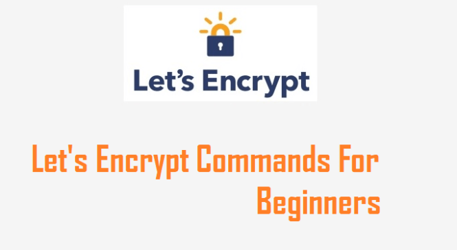 Letsencrypt commands for beginners
