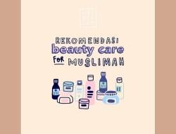 Sederet Rekomendasi Perawatan Kecantikan untuk Muslimah
