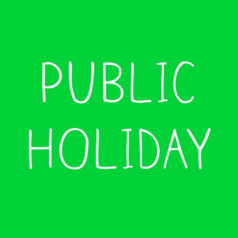 Public holidays Today