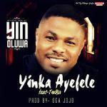 Best of Yinka Ayefele