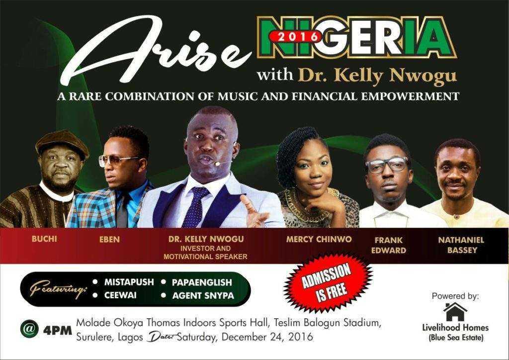 Arise Nigeria Concert With Dr Kelly Nwogu | 24th Dec; 2016