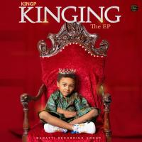 DOWNLOAD: KINGP - Kinging [The EP]