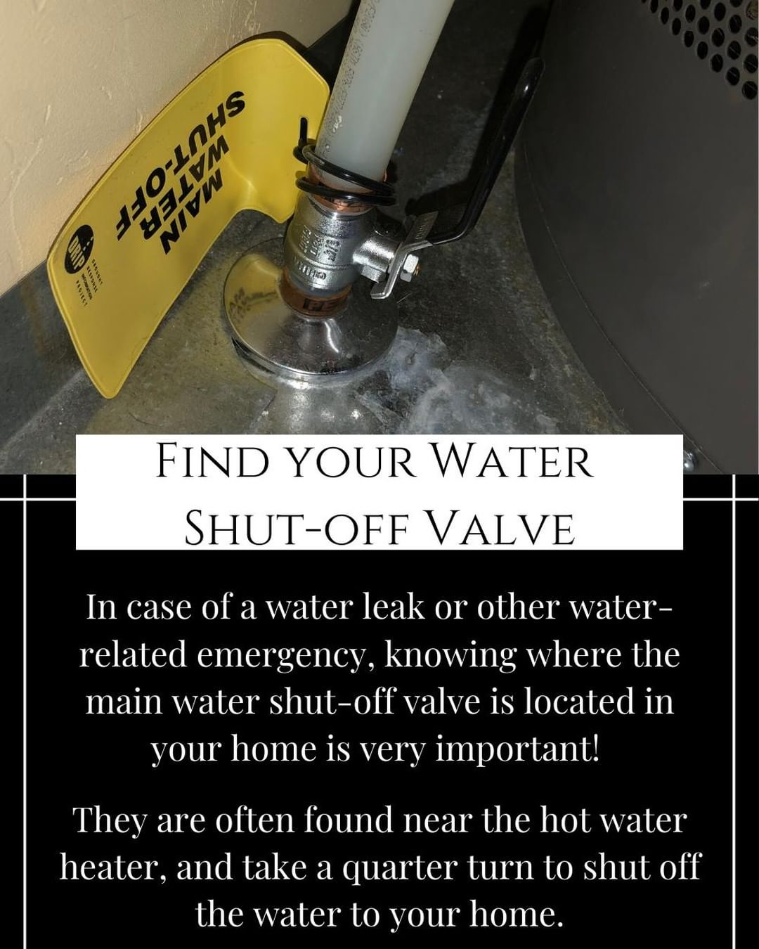 Do you know where the main water shut-off valve is in your home? Here in Grand Junction, they are typically somewhere near your hot water heater, and will turn the water off before it enters your home.⁣ ⁣ Take some time this weekend to find the valve, and make sure you understand how to turn it off.
