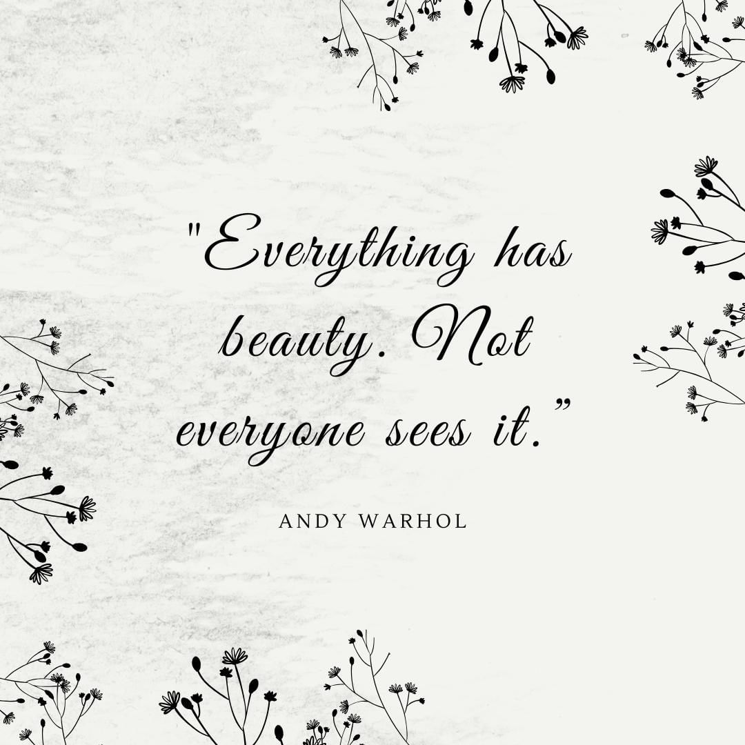 """Everything has beauty. Not everyone sees it."" ⁣ ⁣ As you go about your day today, look for the beauty in your surroundings. Seek out the beauty within the people you interact with. Your day will improve – I promise!"