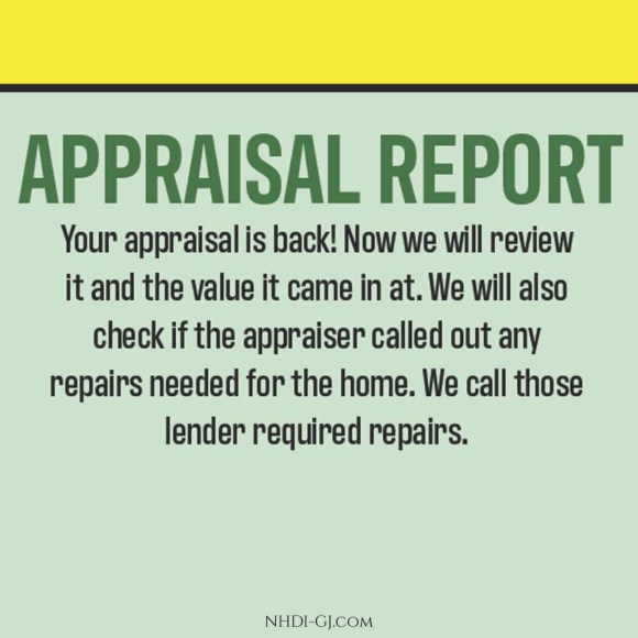 Appraisal Report - the appraisal has been turned back in & needs to be reviewed for any mistakes.