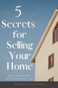 5 Secrets for Selling Your Home