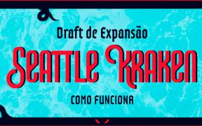Como fuciona o draft de expansão do Seattle Kraken