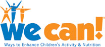 We Can, Ways to Enhance Children's Activity & Nutrition