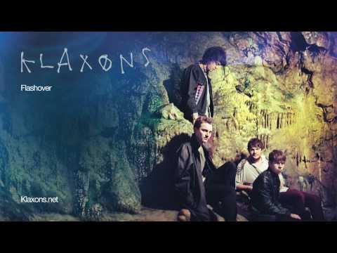 , New Klaxons – 'Flashover'