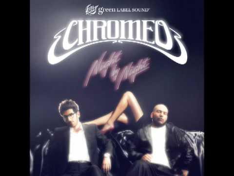 , New Chromeo – Night by Night