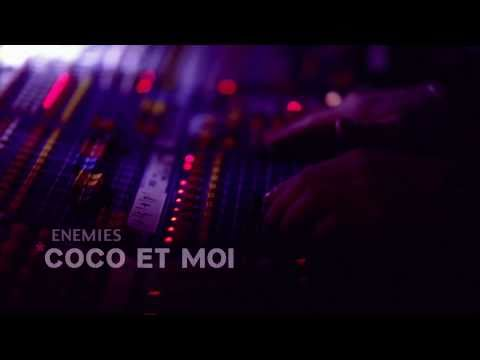 , Enemies – 'Coco et Moi / Robert Reid' (videos)