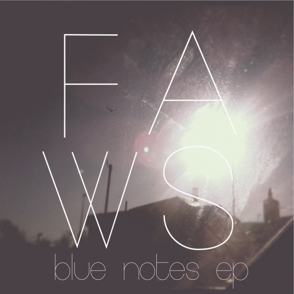 , Download both EPs from Faws