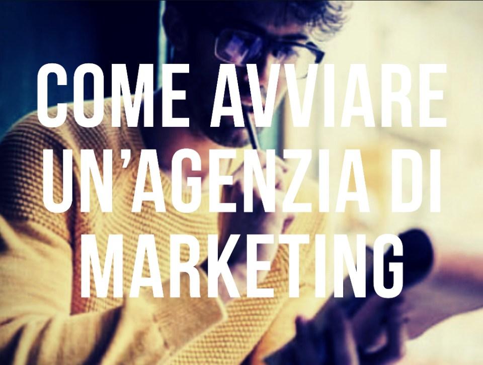 Come avviare un'agenzia di marketing
