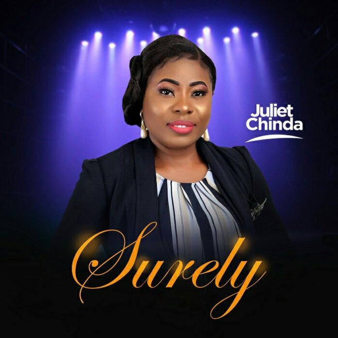 Juliet Chinda Surely Mp3 Download Audio