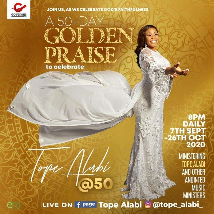 Golden Praise – A 50 Days Virtual Concert To Celebrate Tope Alabi At 50