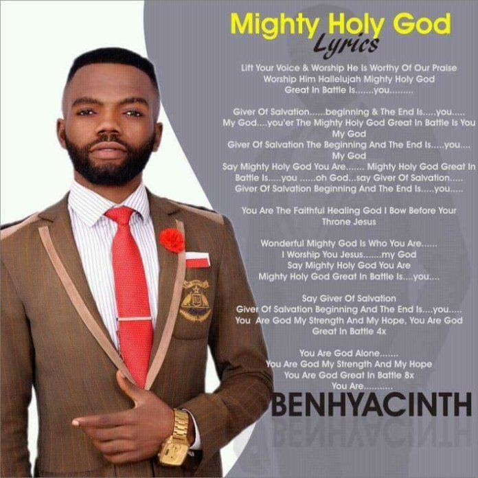 Ben Hyacinth Mighty Holy God Mp3 Download